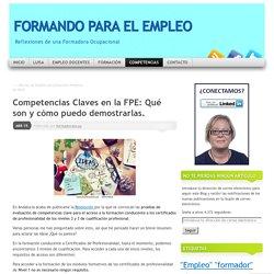 Competencias Claves en la FPE: Qué son y cómo puedo demostrarlas.