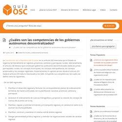 ¿Cuáles son las competencias de los gobiernos autónomos descentralizados? - Guía OSCGuía OSC