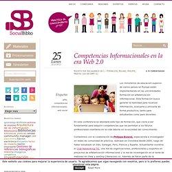 Competencias Informacionales en la era Web 2.0