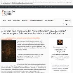 """¿Por qué han fracasado las """"competencias"""" en educación? Lecciones para futuros intentos de innovación educativa"""