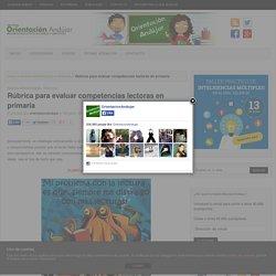 Rúbrica para evaluar competencias lectoras en primaria -Orientacion Andujar