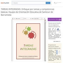 ⭐TAREAS INTEGRADAS. Enfoque por tareas y competencias básicas. Equipo de Orientación Educativa de Sanlúcar de Barrameda