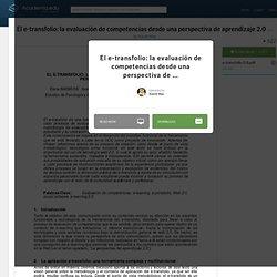 El e-transfolio: la evaluación de competencias desde una perspectiva de aprendizaje 2.0