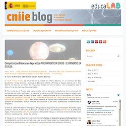 Competencias Básicas en la práctica: THE UNIVERSE IN CLASS – EL UNIVERSO EN EL AULA