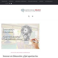 Innovar en Educación: ¿Qué aportan los nuevos métodos? - Competencias personales y profesionales para el Siglo XXI