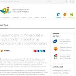 Guia mostra como escolas e redes podem trabalhar as competências socioemocionais