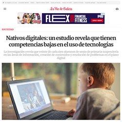 Nativos digitales: un estudio revela que tienen competencias bajas en el uso de tecnologías