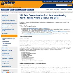 YALSA's Competencies for Librarians Serving Youth: Young Adults Deserve the Best