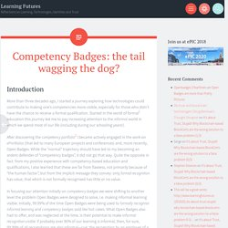 Competency Badges: the tail wagging the dog? - Serge Ravet - Medium