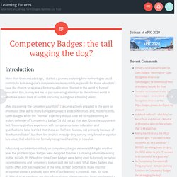 Competency Badges: the tail wagging the dog? – Learning Futures