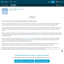Tips To Hire Competent Patent Attorney
