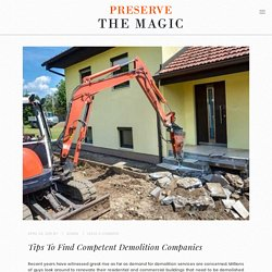 Tips To Find Competent Demolition Companies