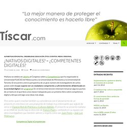 ¿Nativos digitales? = ¿competentes digitales?