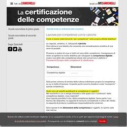 Lavorare per competenze con le rubriche « La certificazione delle competenze