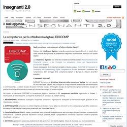 Le competenze per la cittadinanza digitale: DIGCOMP