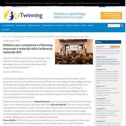 Didattica per competenze e eTwinning, resoconto e materiali dalla Conferenza nazionale 2015 - eTwinning Italia