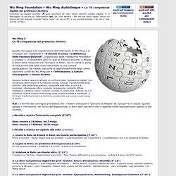 Wu Ming 2 - Le 10 competenze digitali del prof. Jenkins