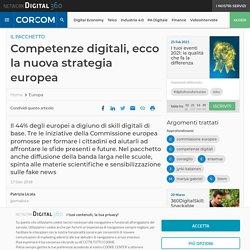 Competenze digitali, ecco la nuova strategia europea