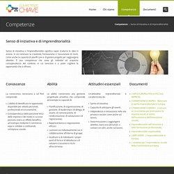 Competenze Chiave - Senso di iniziativa e di imprenditorialità
