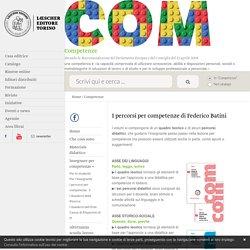 Competenze: I percorsi per competenze di Federico Batini - Loescher Editore