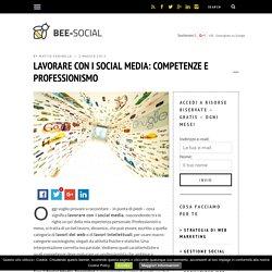 Lavorare con i social media: competenze e professionismo