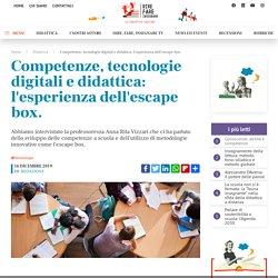 Competenze, tecnologie digitali e didattica: l'esperienza dell'escape box.