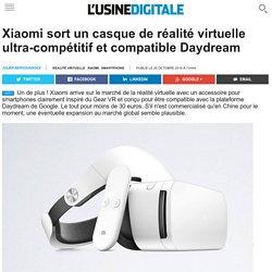 Xiaomi sort un casque de réalité virtuelle ultra-compétitif et compatible Daydream