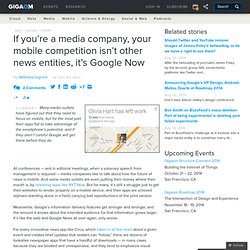 If you're a media company, your mobile competition isn't other news entities, it's Google Now