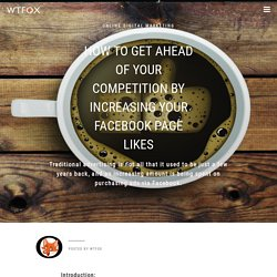 How To Get Ahead Of Your Competition By Increasing Your Facebook Page Likes