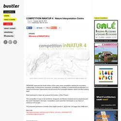 COMPETITION INNATUR 4 : Nature Interpretation Centre
