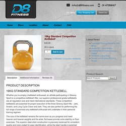 16kg Standard Competition Kettlebell - D8 Fitness D8 Fitness