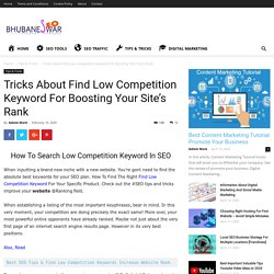 Tricks About Find Low Competition Keyword For Boosting Your Site's Rank