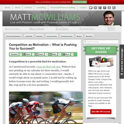 Competition as Motivation - What is Pushing You to Succeed?