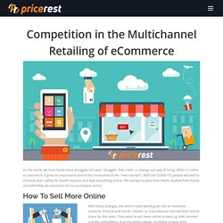 Competition in the Multichannel Retailing of eCommerce