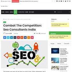 Combat The Competition: Seo Consultants India
