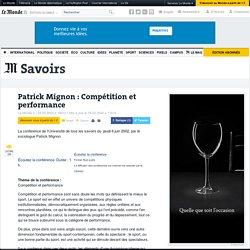 Patrick Mignon : Compétition et performance