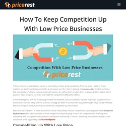 How To Keep Competition Up With Low Price Businesses