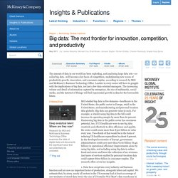 Company - Report - Big data: The next frontier for innovation, competition, and productivity - May 2011