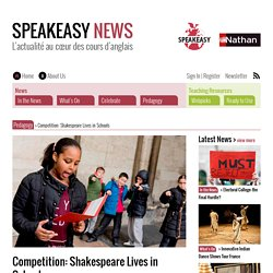 Competition: Shakespeare Lives in Schools – Speakeasy News