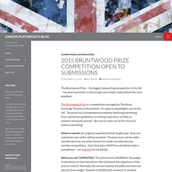 2015 Bruntwood Prize Competition open to submissions