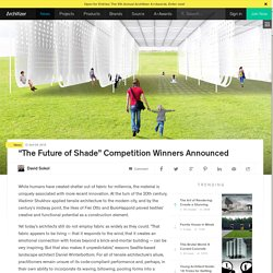 """""""The Future of Shade"""" Competition Winners Announced"""
