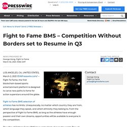 Fight to Fame BMS – Competition Without Borders set to Resume in Q3 - EIN Presswire