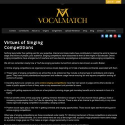 Virtues of Singing Competitions - VocalMatch