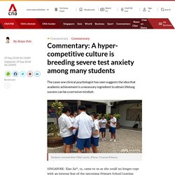 A hyper-competitive culture is breeding severe test anxiety among many students
