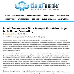 Small Businesses Gain Competitive Advantage With Cloud Computing