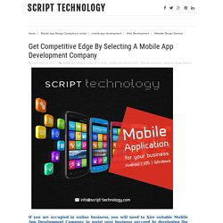 Get Competitive Edge By Selecting A Mobile App Development Company
