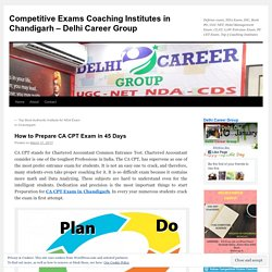 Competitive Exams Coaching Institutes in Chandigarh – Delhi Career Group