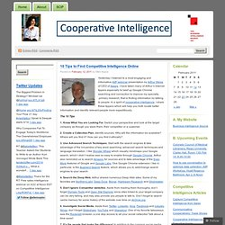 10 Tips to Find Competitive Intelligence Online « Cooperative Intelligence