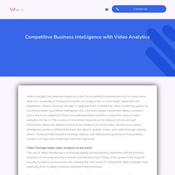 Competitive Business Intelligence with Video Analytics