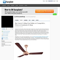 Buy Latest Ceiling Fan Online at Competitive Prices at Luminous E-Shop by Luminouseshop